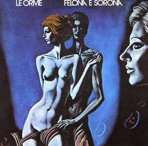 Felona & Sorona - Le Orme CD PHILIPS