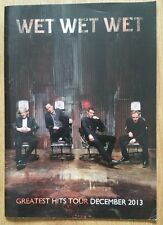 'Wet Wet Wet' 2013 tour programme, hand signed in person by 2 members.