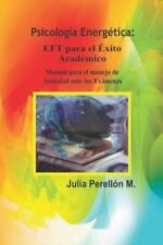 """P.E: Eft Para El Exito Academico - """"Manual Para Manejo de Ansiedad Ante Los Exam"""