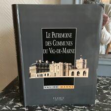 Le Patrimoine des Communes du Val-De-Marne Flohic éditions 1993