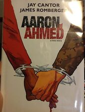 Aaron an Ahmed by Jay Cantor and James Romberger Hc