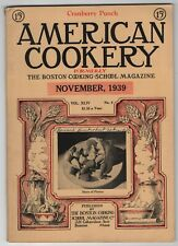 Nice Vintage Issue of the American Cookery Magazine for November 1939