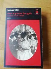 Roman Policier Babel Noir. Jacques Coté. Dans le quartier des agités