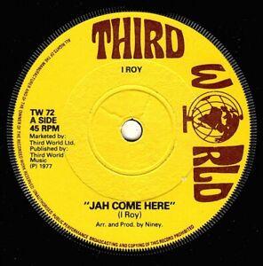 "I ROY-jah come here    third world 7""   (hear)  reggae  niney  black ark"