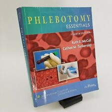 Phlebotomy Essentials 4th (Fourth) edition by McCall and Tankersley (2007)