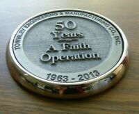 "Coaster Townley Engineering & Manufacturing Co 1963-2013 ""50 Years FAITH"" Metal"