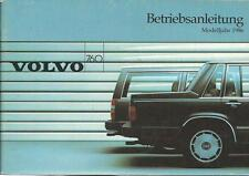 VOLVO 760 GLE 760 Turbo 760 Diesel 1986 Betriebsanleitung Bedienungsanleitung BA