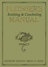 Fleisher's Knitting & Crocheting Manual #11 c.1913 HUGE Book of Vintage Patterns