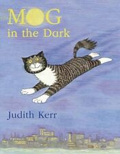 Mog in the Dark by Judith Kerr (2006, Paperback, New Edition)