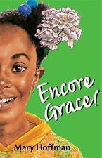 Encore Grace! by Mary Hoffman (Paperback, 2006)-9781845070335-G054