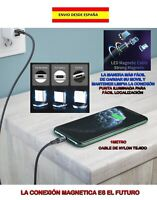 CABLE MAGNETICO DE CARGA PARA MÓVIL IPHONE MICRO USB TIPO C NYLON TEJIDO CON LUZ