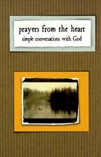 Prayers from the Heart: Simple Conversation with G