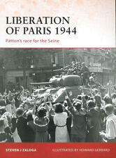 OSPREY CAMPAIGN 194 LIBERATION OF PARIS 1944 FRENCH ARMY RESISTANCE FFI LeCLERC