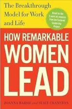 HOW REMARKABLE WOMEN LEAD  - SUSIE CRANSTON, ET AL. JOANNA BARSH (HARDCOVER) NEW