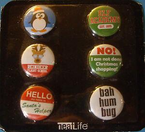 NEW 6 pc CHRISTMAS BUTTONS Reindeer Elf Academy Bah Hum Bug NEATLIFE Pins
