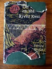 THE BRIDGE ON THE RIVER KWAI Pierre Boulle 1954 1st Ed. Hardcover w/Dust Jacket