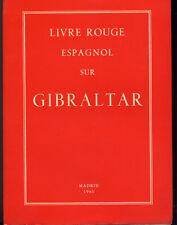 ANONYME, LIVRE ROUGE ESPAGNOL SUR GIBRALTAR (1965)