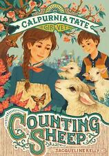 Counting Sheep: Calpurnia Tate, Girl Vet, Kelly, Jacqueline Book