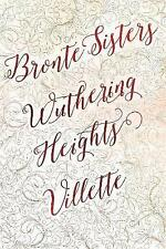 Bronte Sisters Deluxe Edition (Wuthering Heights; Villette) by Charlotte Bronte, Emily Bronte (Hardback, 2017)