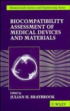 Biomaterials Science and Engineering: Biocompatiblity : Assessment of Medical.