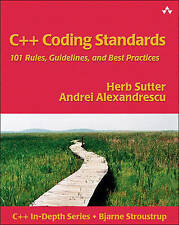 C++ Coding Standards: 101 Rules, Guidelines, and Best Practices by Herb Sutter