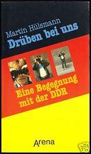 Hülsmann, Martin; Drüben bei uns - Eine Begegnung mit der DDR, 1984