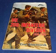 Die 260. Infanterie-Division 1939-1944 Eine Bildchronik