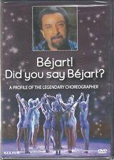 BEJART! DID YOU SAY BEJART? (DVD 2012) (D1)