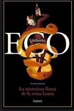 Eco Umberto: La misteriosa llama de la reina Loana (Spanish)