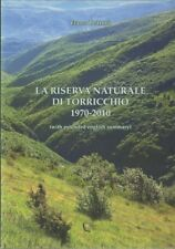 La riserva naturale di Torricchio 1970-2010 (with extended english summary). Nat