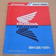 Werkstatthandbuch HONDA SH 125 150 Stand 2001 Shop Manual original