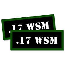"17 WSM Ammo Can 2x .17 WSM Labels Ammunition Case 3""x1.15"" sticker decals 2 pack"