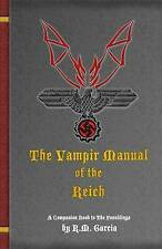 NEW The Vampir Manual of the Reich (The Foundlings) (Volume 2) by R M Garcia