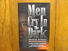 "MICHAEL  BAISDEN  Signed  Book ('MEN CRY IN THE DARK""-1997  6th Edition Hardback"