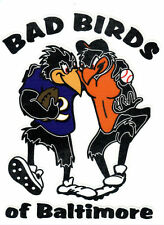 BAD BIRDS OF BALTIMORE RAVENS ORIOLES WINDOW DECAL