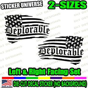 Deplorable Distressed LEFT & RIGHT SET Flag Window Decal Bumper Sticker MAGA 098