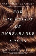 For the Relief of Unbearable Urges-stories by Nathan Englander EE1968