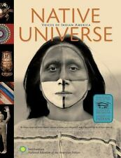 Native Universe: Voices of Indian America, Trafzer, Clifford E., Good Book