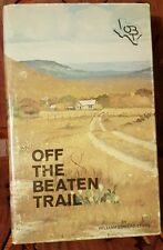 OFF THE BEATEN TRAILS by Ed Sayers SIGNED 6th edition 1976