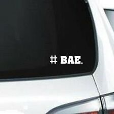B266  # Hashtag Bae couple saying you get 2 vinyl decals for car truck