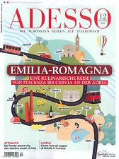 ADESSO, Heft Dezember 12/2016: Emilia-Romagna +++ wie neu +++