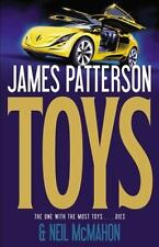 Toys by James Patterson and Neil McMahon (2011, Hardcover)