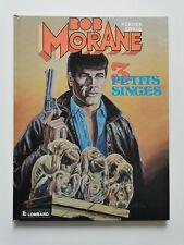 EO 1991 (très bel état) - Bob Morane 44 (trois petits singes) - Coria & Vernes