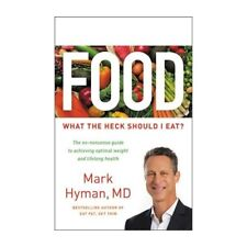 Food What the Heck Should I Eat? by Mark Hyman Brand New Hardcover Book WT75599