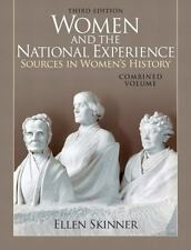Women and the National Experience: Sources in American History, Combined Volum..