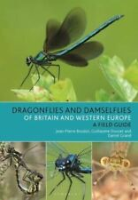 Dragonflies and Damselflies of Britain and Western Europe by Jean-Pierre Boudot