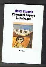 L'ETONNANT VOYAGE DE POLYXENE BIANCA PITZORNO 1997