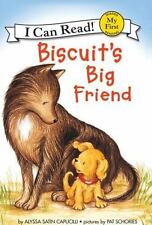 Biscuit's Big Friend (My First I Can Read) by Capucilli, Alyssa Satin
