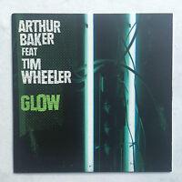 ARTHUR BAKER feat TIM WHEELER - GLOW * 7 INCH VINYL * FREE P&P UK * H2O 072 S