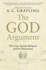 The God Argument : The Case Against Religion and for Humanism by A. C....